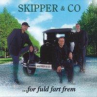Skipper & Co – For Fuld Fart Frem