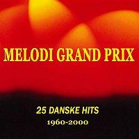 Various Artists.. – 25 Danske Melodi Grand Prix Hits 1960-2000