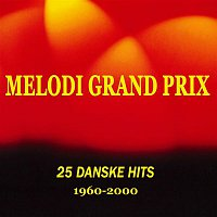 Various Artists.. – 25 Danske Melodi Grand Prix Hits 1960-2000