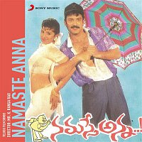 Raj-Koti, S. P. Balasubrahmanyam, K.S. Chithra – Namaste Anna (Original Motion Picture Soundtrack)