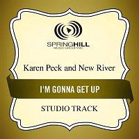 Karen Peck & New River – I'm Gonna Get Up