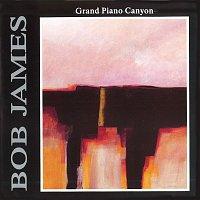 Bob James – Grand Piano Canyon