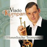 Vlado Kumpan – Himmlische Trompete