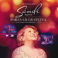 Sandi Patty – Forever Grateful [Live From The Farewell Tour]