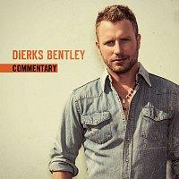Dierks Bentley – Riser Album Overview [Album Commentary]