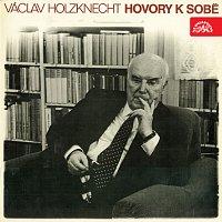 Václav Holzknecht Hovory k sobě