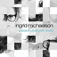 Ingrid Michaelson – Parachute(s) Remixed - EP