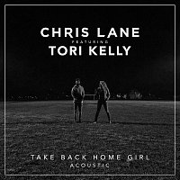 Chris Lane, Tori Kelly – Take Back Home Girl [Acoustic]