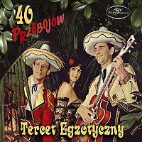 Tercet Egzotyczny – Tercet Egzotyczny - 40 Przebojów