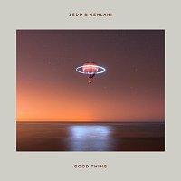 Zedd, Kehlani – Good Thing