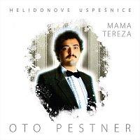 Oto Pestner – Helidonove uspešnice