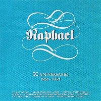 Raphael – 30 Aniversario (1961-1991)