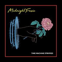 Midnight Fusic – Time Machine (Stripped)