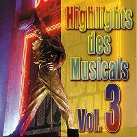 Various Artists.. – Highlights des Musical, Vol. 3