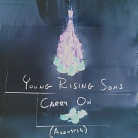 Young Rising Sons – Carry On [Acoustic]