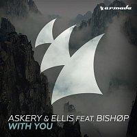 Askery, Ellis, Bishop – With You