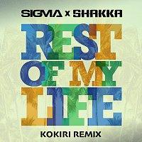 Sigma, Shakka – Rest Of My Life [Kokiri Remix]