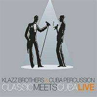 Klazz Brothers, Cuba Percussion, Wolfgang Amadeus Mozart – Classic Meets Cuba - Live