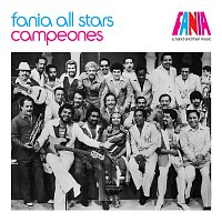 Fania All Stars – A Band And Their Music: Campeones