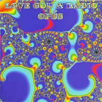 Opus – Love, God & Radio