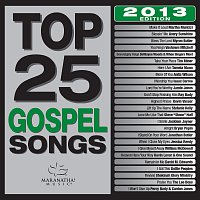 Různí interpreti – Top 25 Gospel Songs [2013 Edition]