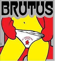 Brutus – To samozřejmě můžeš