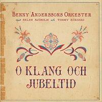 Benny Anderssons Orkester – O klang och jubeltid