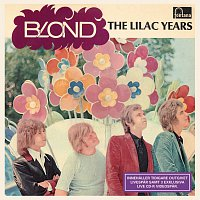Blond – The Lilac Years