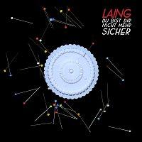 Laing – Du bist dir nicht mehr sicher