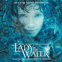 James Newton Howard – Lady In The Water