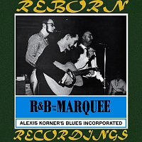Alexis Korner's Blues Incorporated, Alexis Korner – R&B from the Marquee (HD Remastered)
