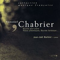 Jean-Joel Barbier – Chabrier: 10 Pieces pittoresques