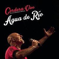 Gustavo Cordera – Agua de Río (En Vivo)