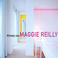 Maggie Reilly – Always You