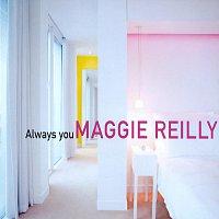 Maggie Reilly – Always You