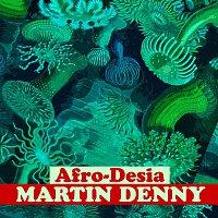 Martin Denny – Afro-Desia