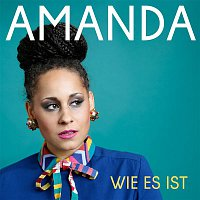 Amanda – Wie es ist (Single Edit)