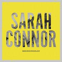 Sarah Connor – Bedingungslos [Remix EP]