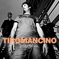 Tiromancino – Essential