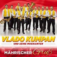 Vlado Kumpan und seine Musikanten – Mahrischer Grusz - Instrumental