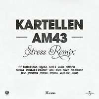 Kartellen, Sebbe Staxx, Kakka, Sam-E, Lazee, Chapee, Abidaz, Grillat & Grandy – AM43 [Stress Remix]