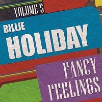 Billie Holiday – Fancy Feelings Vol. 5