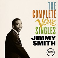 Jimmy Smith – The Complete Verve Singles
