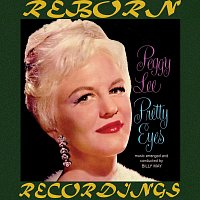 Peggy Lee – Pretty Eyes (HD Remastered)