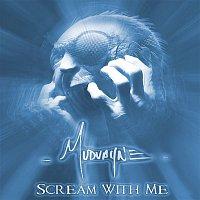Mudvayne – Scream With Me