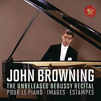 John Browning, Claude Debussy – The Unreleased Debussy Recital: Pour le piano, Images & Estampes