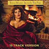 Teena Marie – Irons In The Fire [Expanded 15 Track Version]