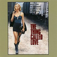 The Thing Called Love O.S.T. – The Thing Called Love