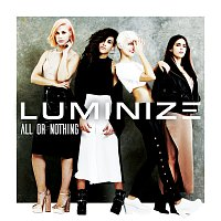 Luminize – All Or Nothing