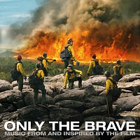 Různí interpreti – Only The Brave [Music From And Inspired By The Film]